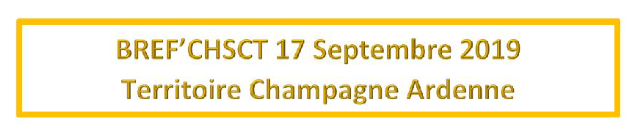 BREF'CHSCT CA du 17 septembre 2019