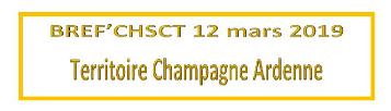 BREF'CHSCT Champagne Ardennes 12 mars